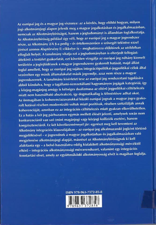 Csoportkép Laokoónnal – a magyar jog és az alkotmánybíráskodás vívódása az európai joggal